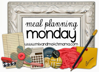 , Meal Planning Monday #5