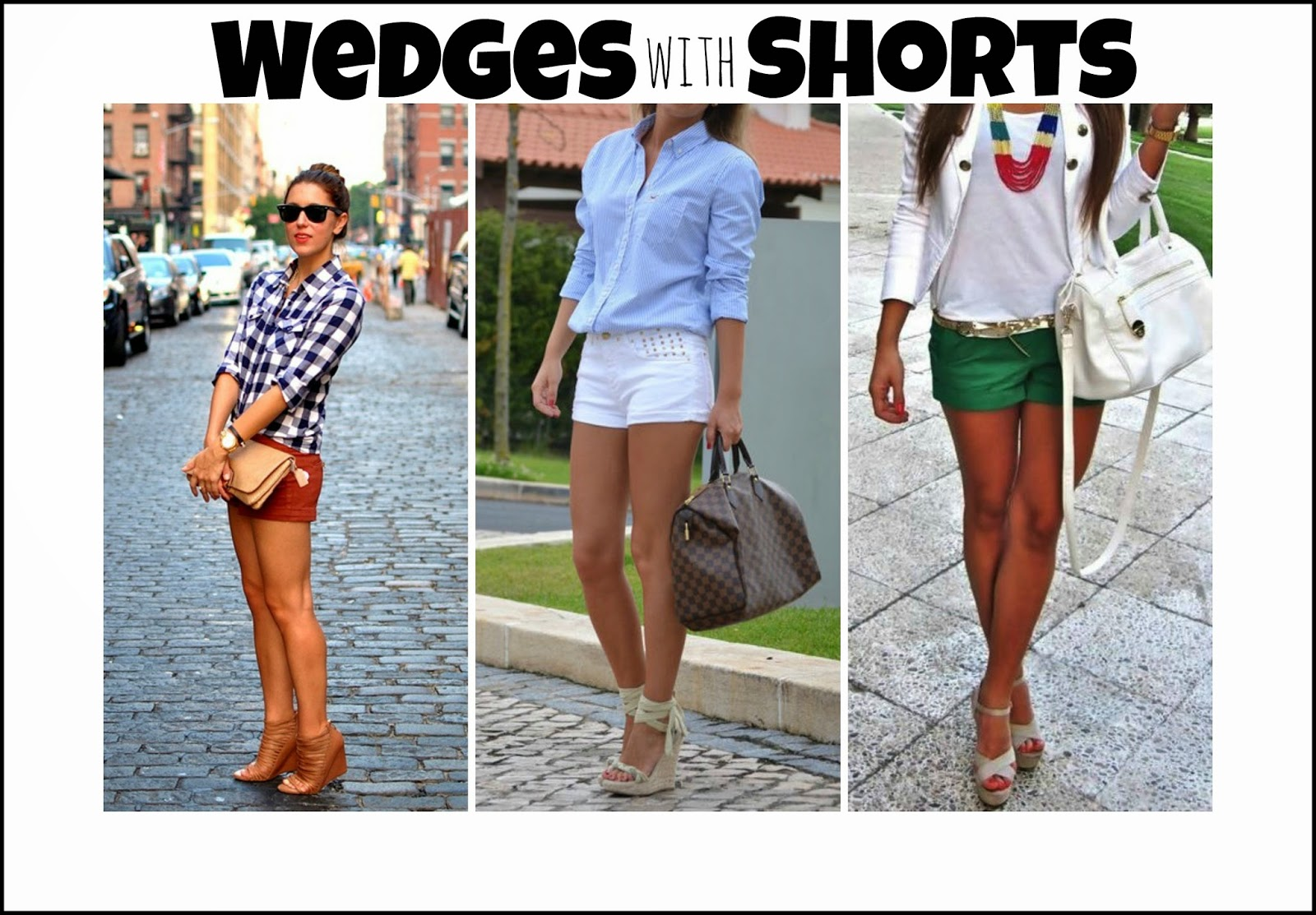 how to wear shorts with wedges