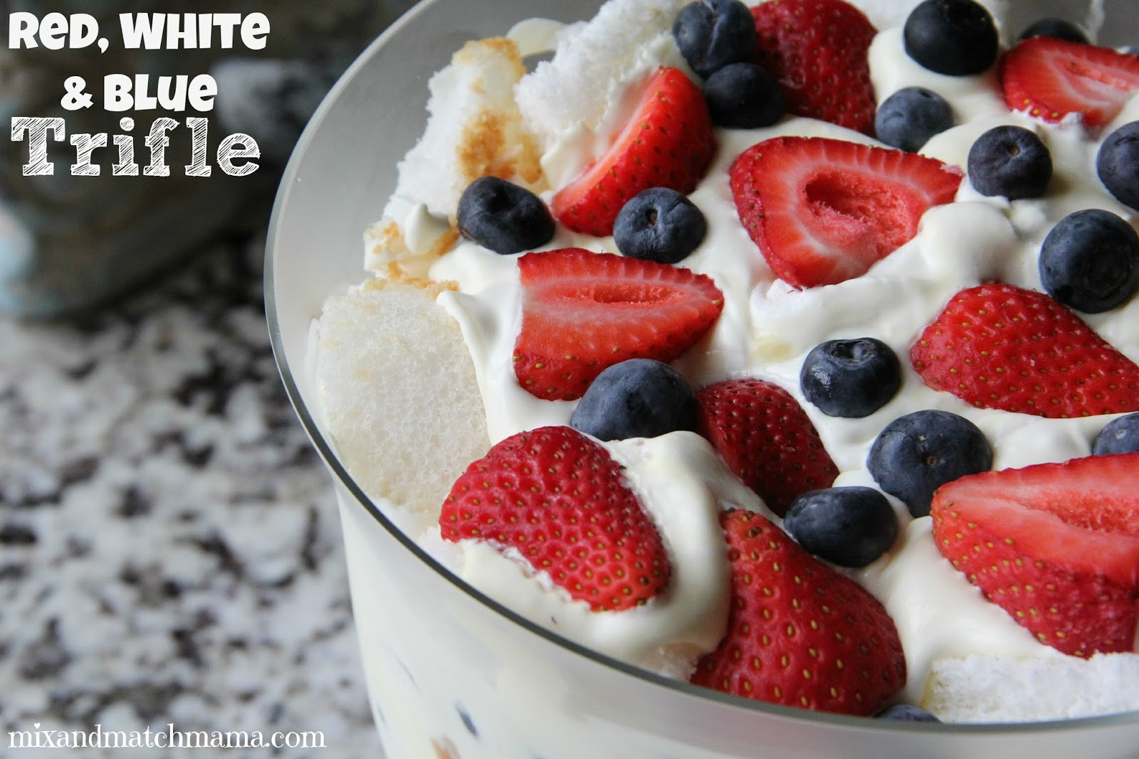 Red White And Blue Trifle Mix And Match Mama