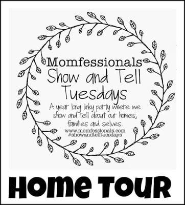 , Show & Tell Tuesday Tuesday: Home Tour
