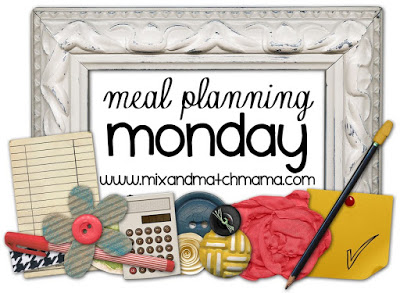 , Meal Planning Monday #116