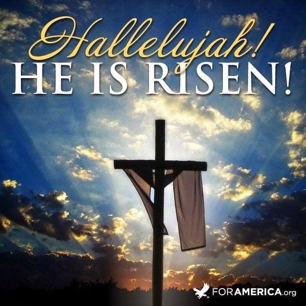, He is Risen!