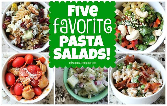 5 Favorite Pasta Salads Recipe, 5 Favorite Pasta Salads!