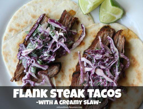 Flank Steak Tacos with a Creamy Slaw