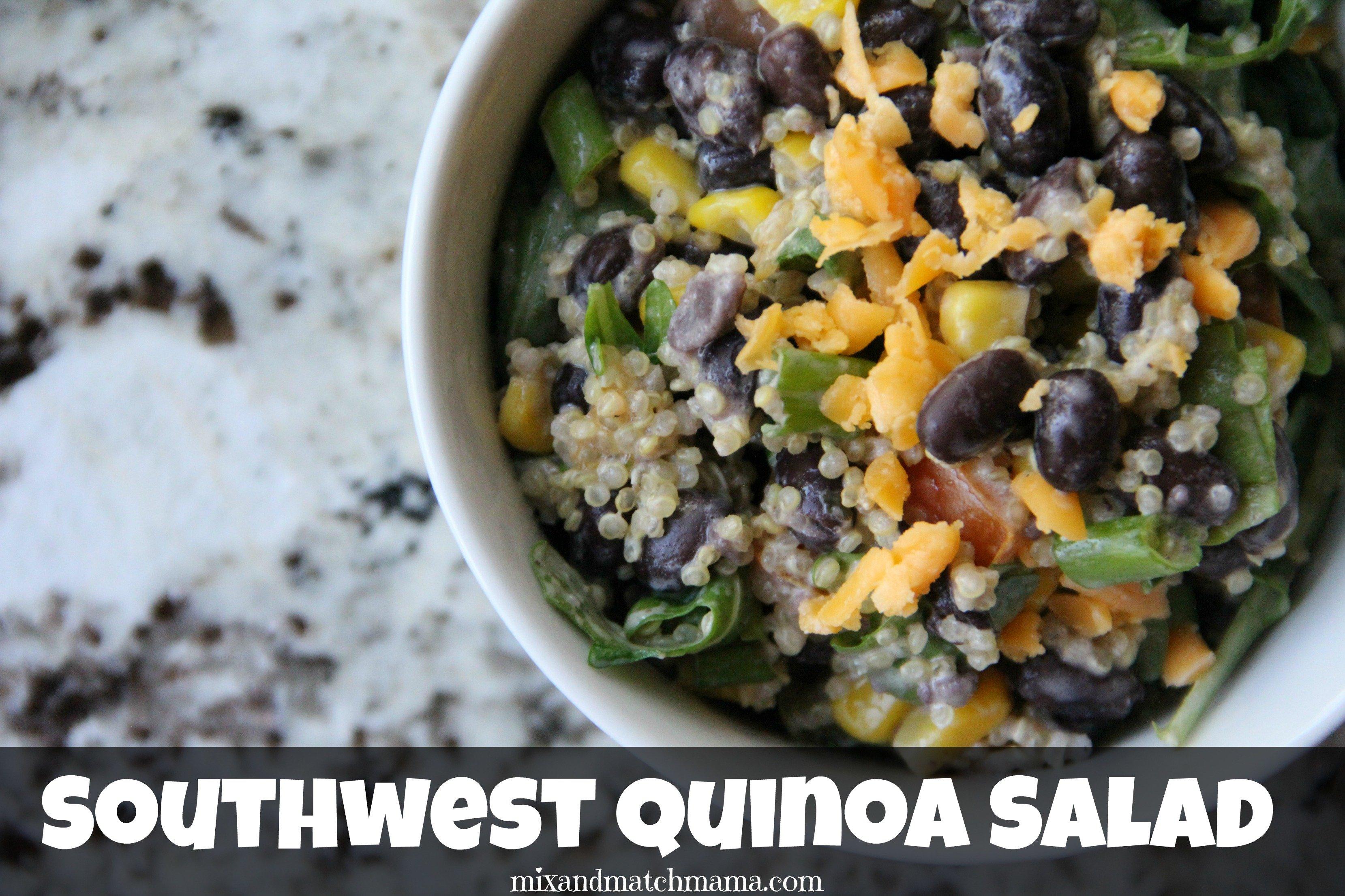 Southwest Quinoa Salad | Mix and Match Mama