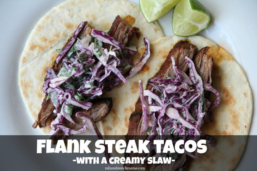 Flank Steak Tacos with Creamy Slaw