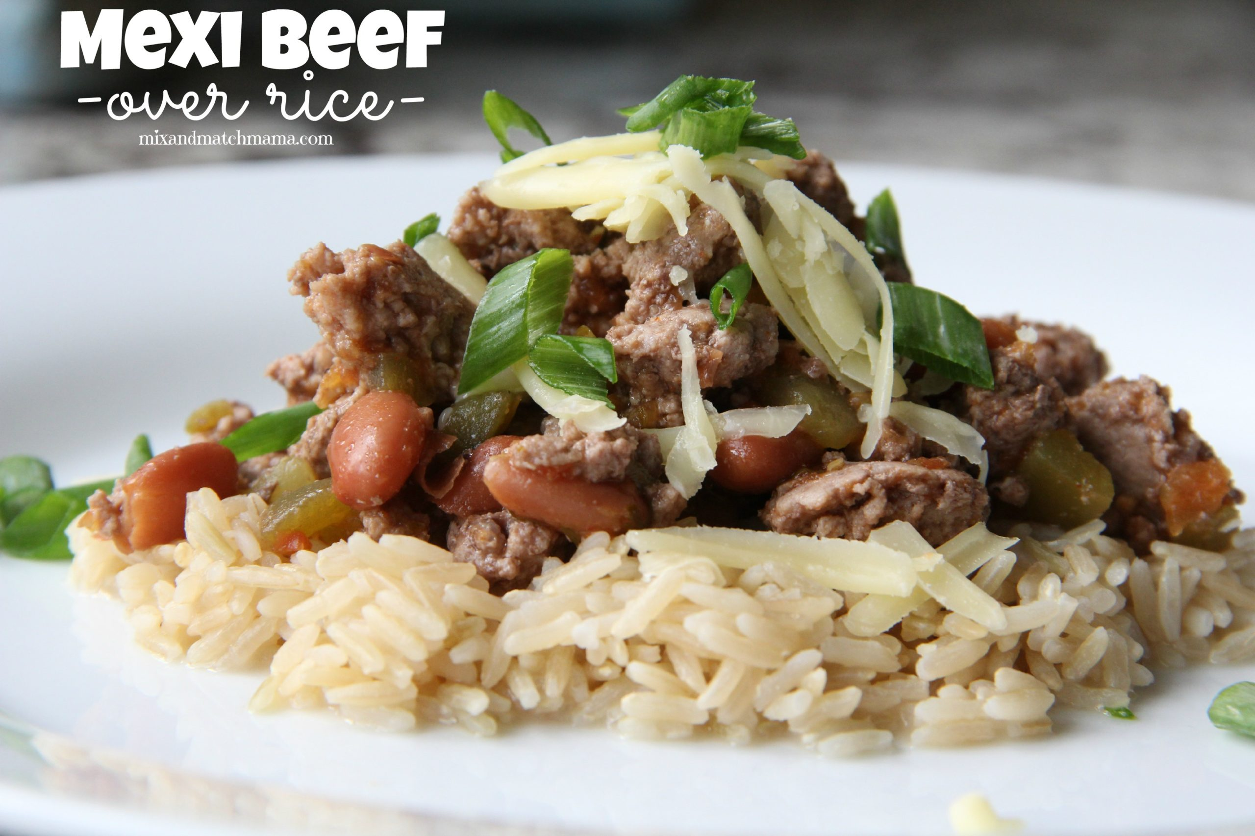 Mexi Beef over Rice