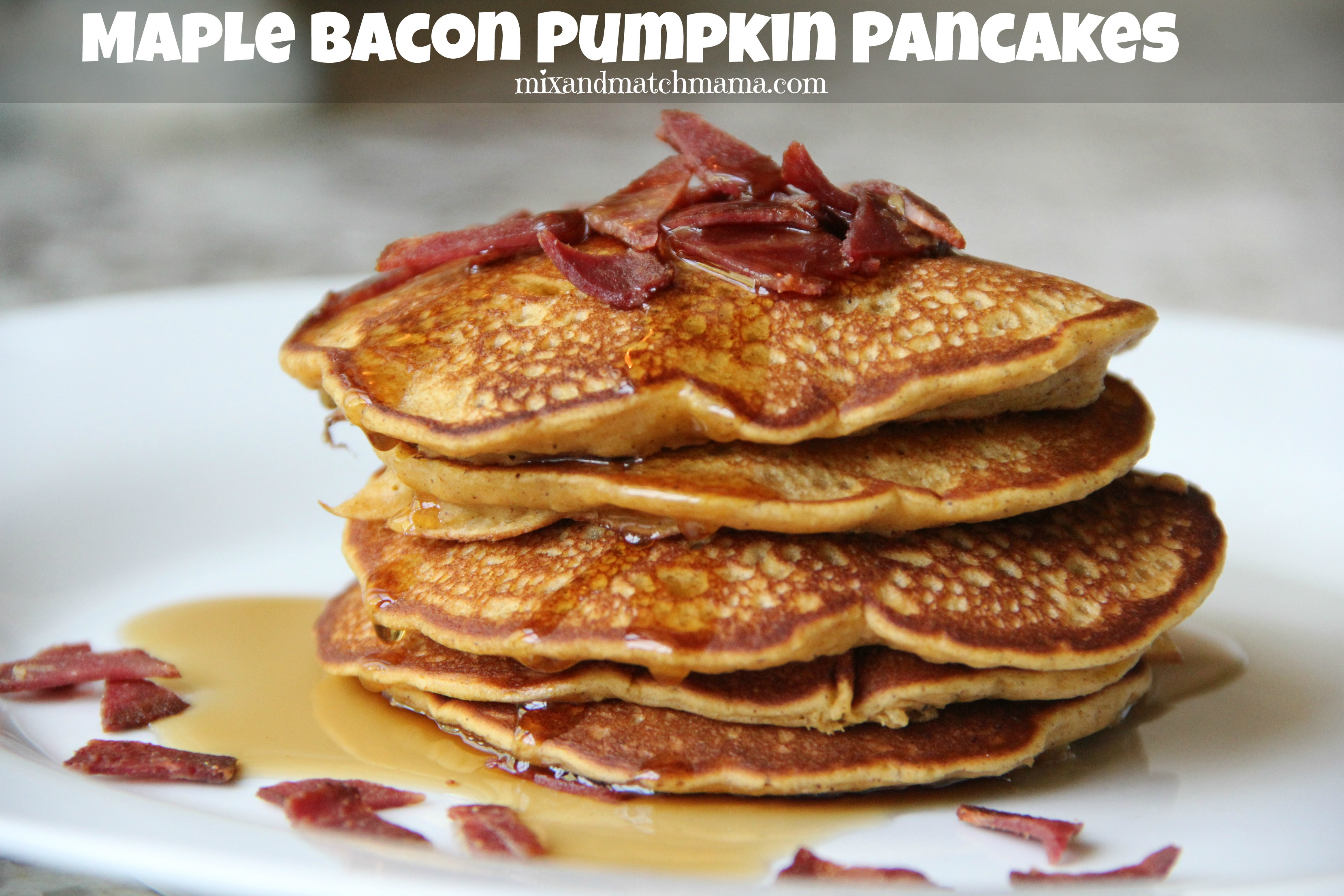 Maple Bacon Pumpkin Pancakes