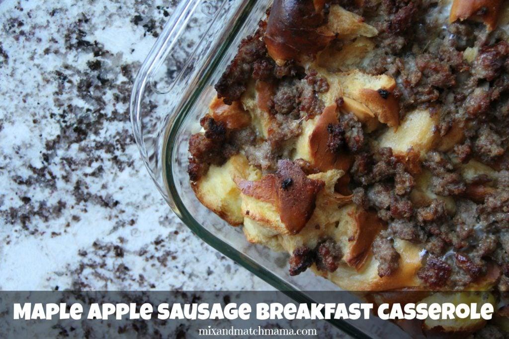 Maple Apple Sausage Breakfast Casserole Recipe, Maple Apple Sausage Breakfast Casserole