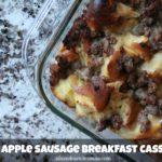 Maple Sausage Apple Breakfast Casserole