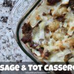 Sausage & Tot Casserole