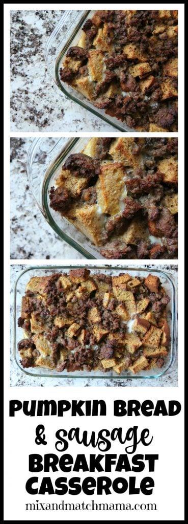 Pumpkin Bread & Sausage Breakfast Casserole Recipe, Pumpkin Bread & Sausage Breakfast Casserole