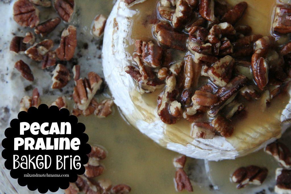 Pecan Praline Baked Brie