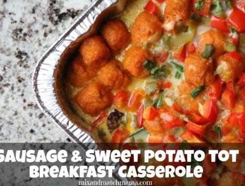 Sausage & Sweet Potato Tot Breakfast Casserole
