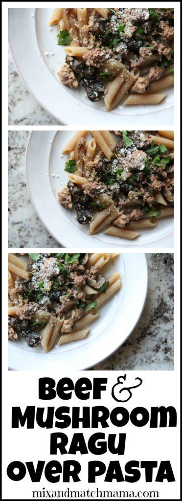 Beef & Mushroom Ragu over Pasta