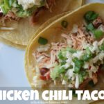 Chicken Chili Tacos