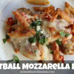 Meatball Mozzarella Bake