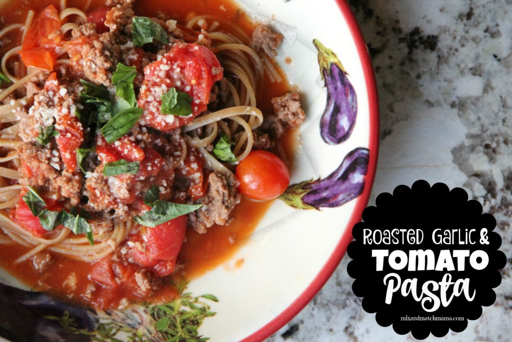 Roasted Garlic & Tomato Pasta
