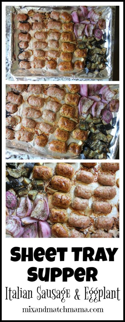 Sheet Tray Supper Italian Sausage & Eggplant