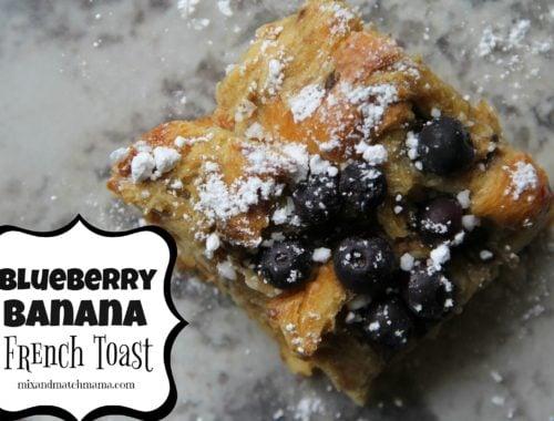 Blueberry Banana French Toast