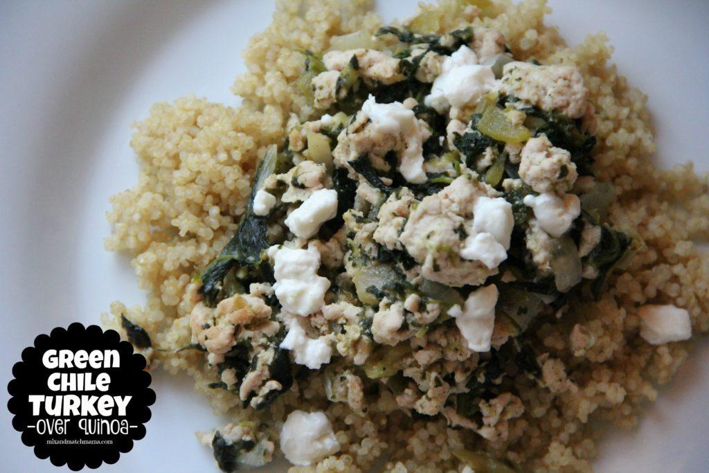 Green Chile Turkey over Quinoa