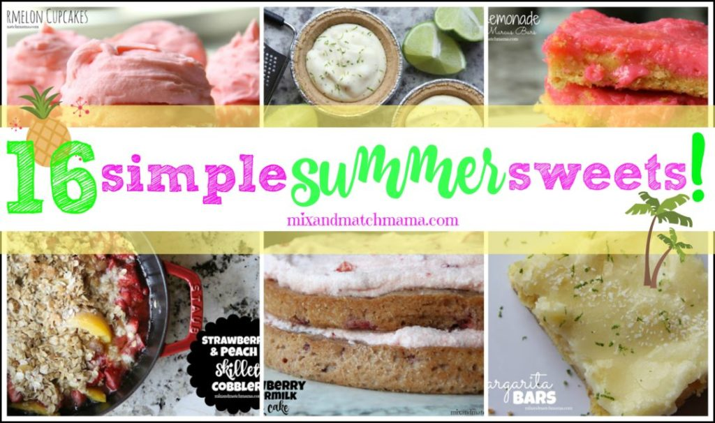 16 Simple Summer Sweets