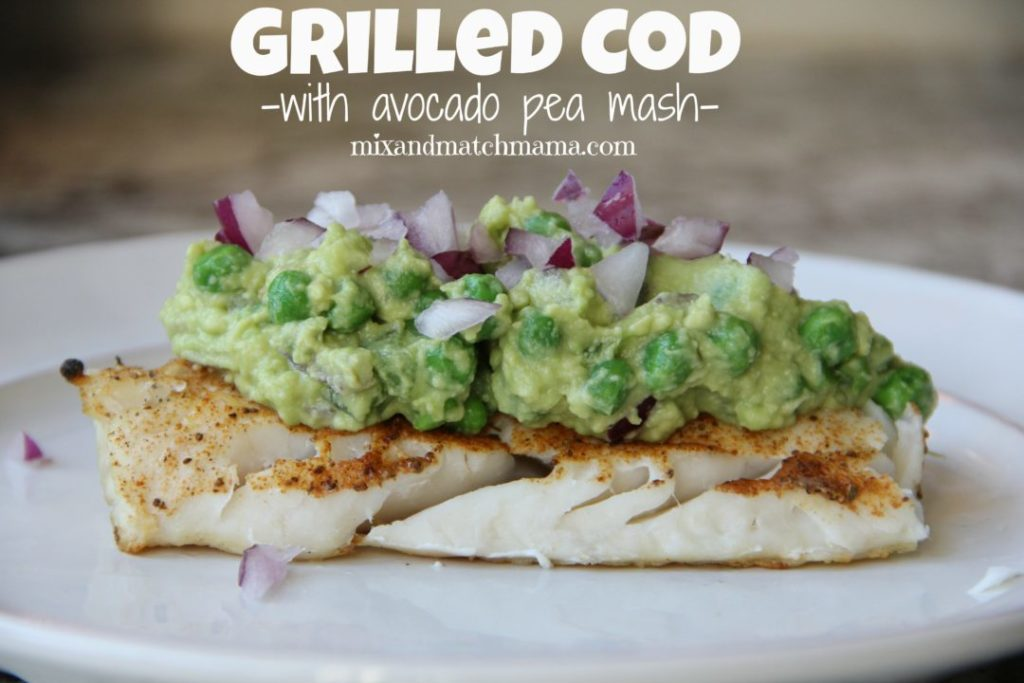 Grilled Cod With Avocado Pea Mash Recipe, Grilled Cod with Avocado Pea Mash