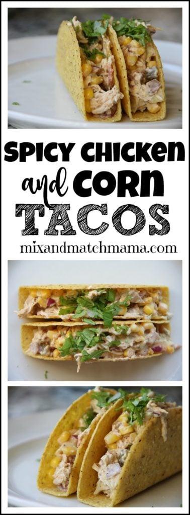 Spicy Chicken & Corn Tacos