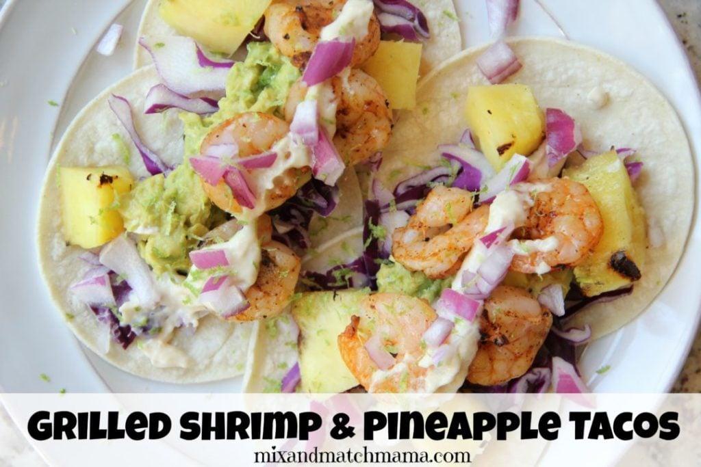 Grilled Shrimp & Pineapple Tacos Recipe, Grilled Shrimp & Pineapple Tacos