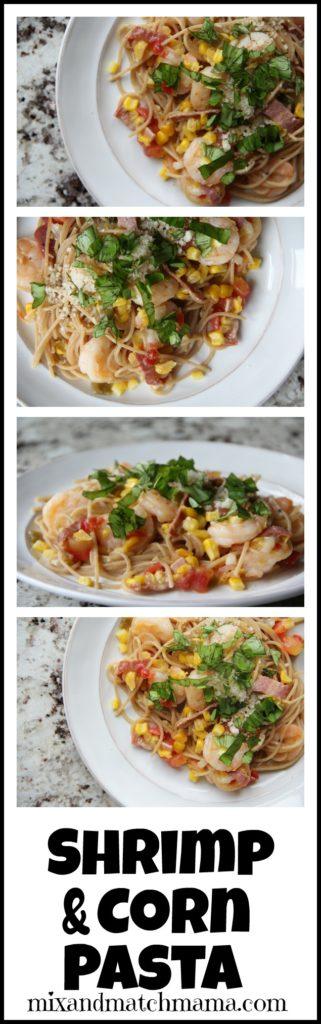 Shrimp & Corn Pasta