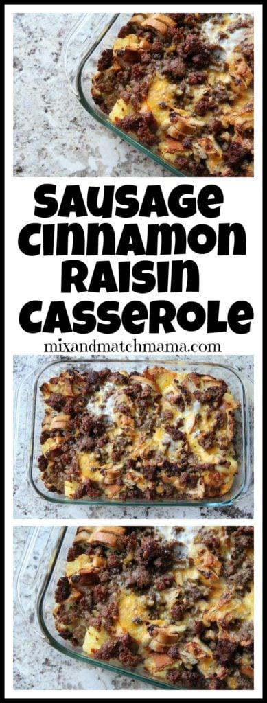 Sausage Cinnamon Raisin Breakfast Casserole