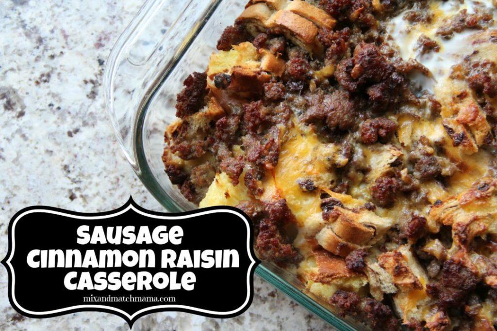 Sausage Cinnamon Raisin Casserole