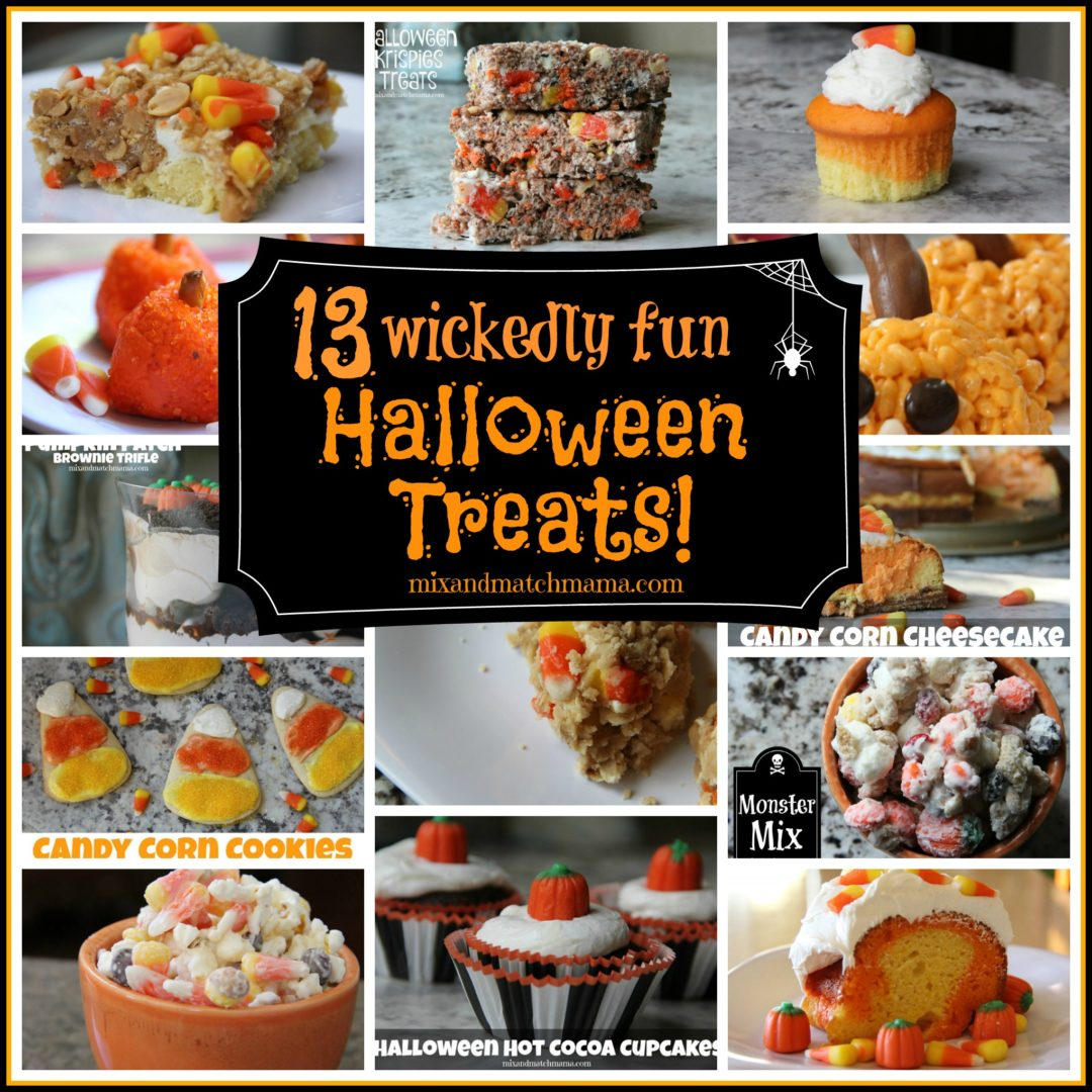 13 wickedly fun halloween treats! | mix and match mama
