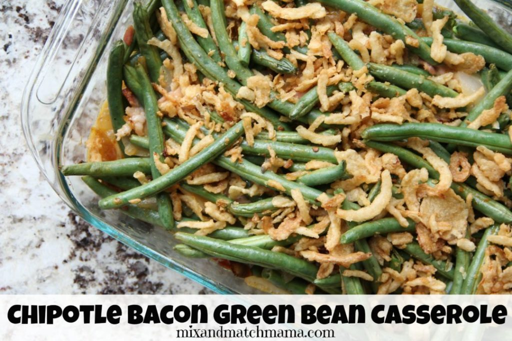 Chipotle Bacon Green Bean Casserole