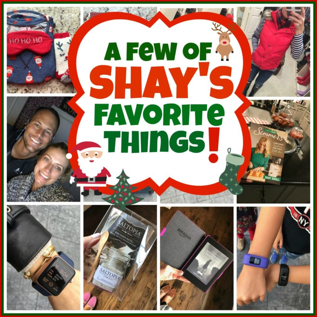 Shay's Favorite Things
