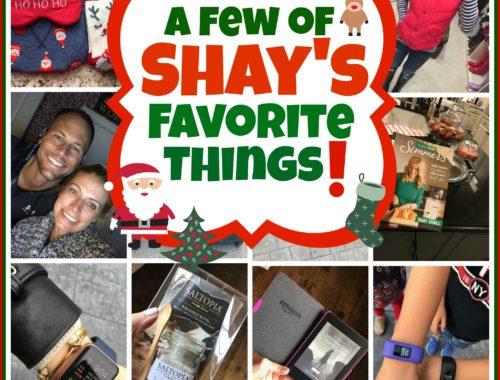 Shay's Favorite Things
