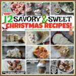 12 Savory & Sweet Christmas Recipes