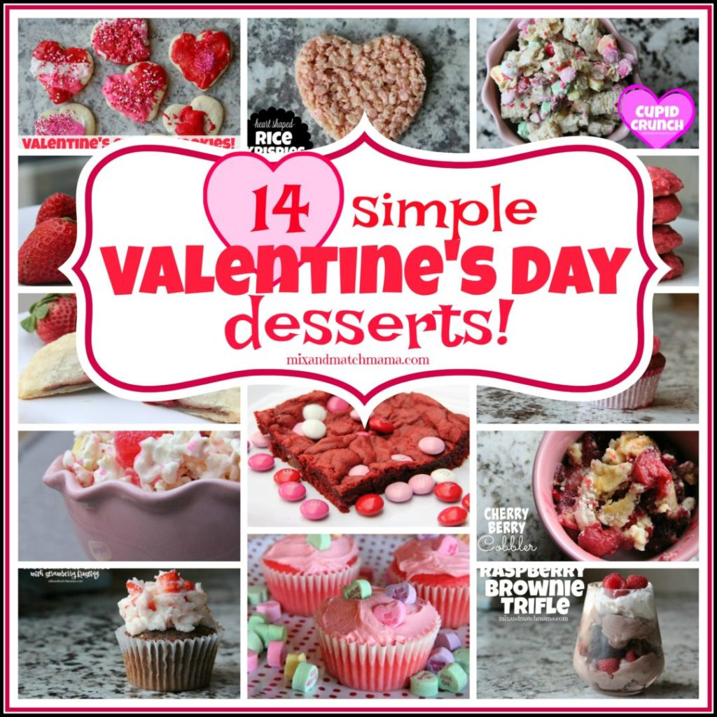 14 Simple Valentine's Day Desserts!