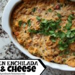 Chicken Enchilada Mac & Cheese