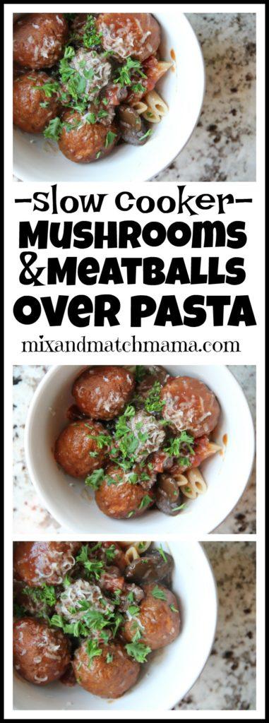 Mushrooms & Meatballs Over Pasta
