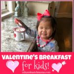 Valentine's Breakfast for Kids!
