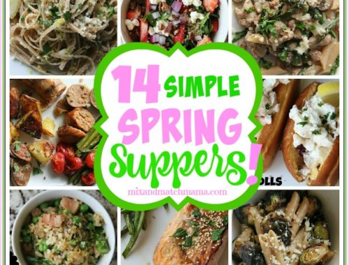 14 Simple Spring Suppers!