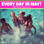 Every Day in May