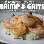 Easiest Ever Shrimp & Grits