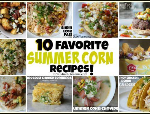10 Favorite Summer Corn Recipes