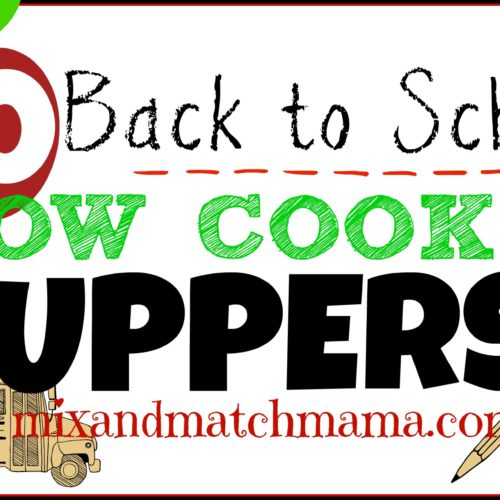 Back To School Slow Cooker Suppers