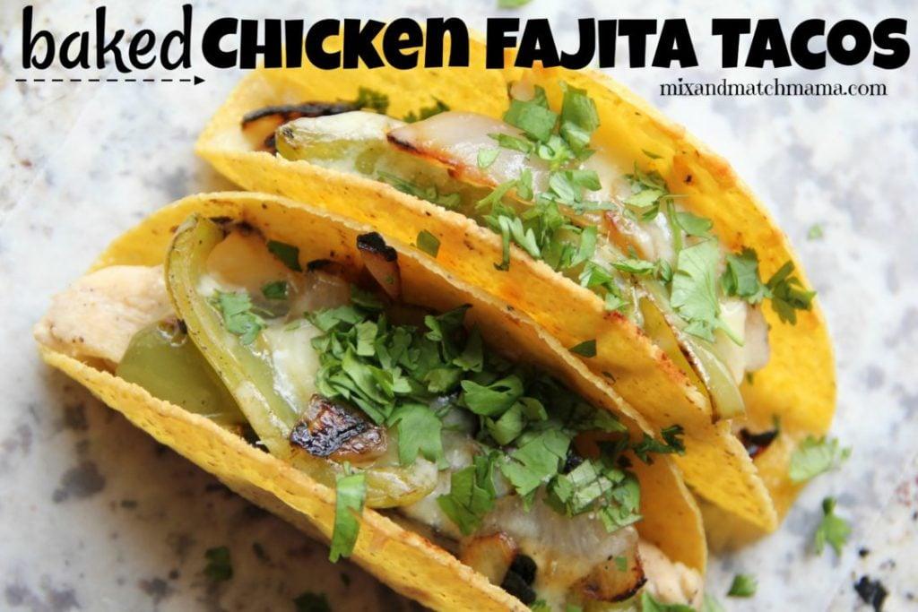 Baked Chicken Fajita Tacos