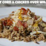 Sweet Corn & Chicken over Wild Rice