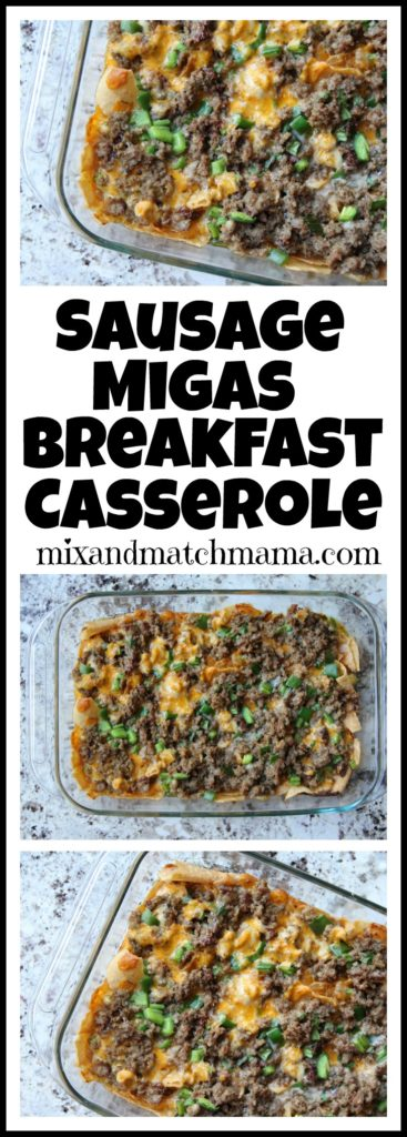 Sausage Migas Breakfast Casserole