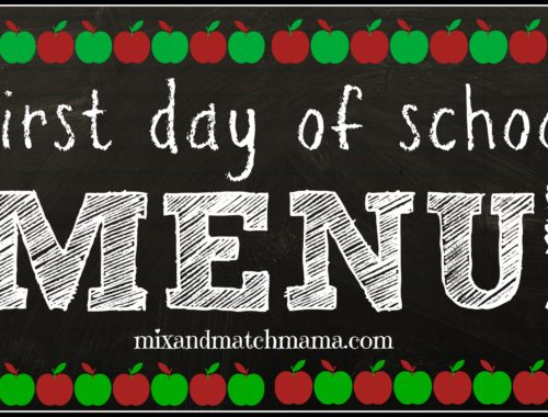 First Day of School Menu